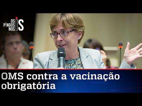 OMS vai na mesma linha de Bolsonaro e critica vacina obrigatória