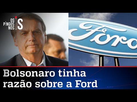 Ford fecha fábricas na Europa e mostra que Bolsonaro falou a verdade