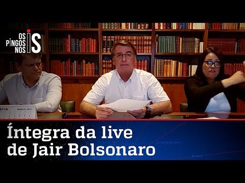Íntegra da live de Jair Bolsonaro de 04/03/21